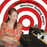 Kathy Quilting Training Videos