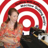 Quilting for Beginners - Quilting with Kathy - Machine Quilting Magic eBook CD version